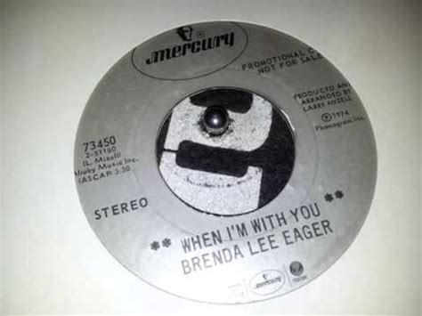 brenda lee eager youtube brenda lee eager when i m with you youtube
