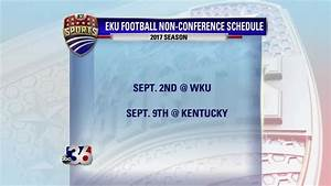EKU Football Announces Non-Conference Schedule - ABC 36 News