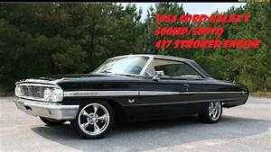427 Ford Stroker 500hp 1964 Ford Galaxy Anthony Overton