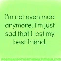 I Lost My Best Friend Quotes