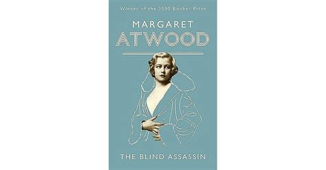 the blind assassin by margaret atwood the blind assassin by margaret atwood