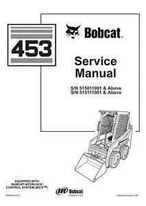 Bobcat 453 Skid-steer Loader Service Manual