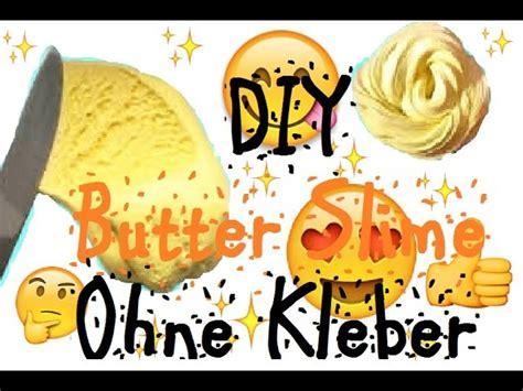 diy schleim ohne kleber diy butter slime ohne kleber diy butter schleim ohne kleber diy schleim ohne kleber