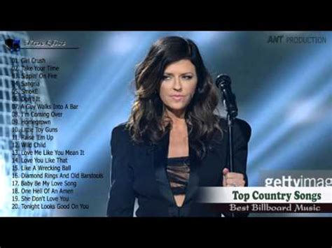 top modern country songs top 100 new country songs of 2015 country of bilboard playlist