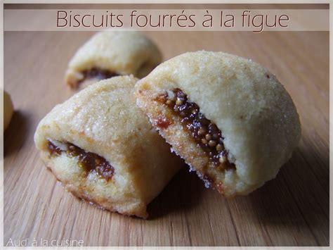 biscuits fourr 233 s 224 la figue ou figol aud 224 la cuisine