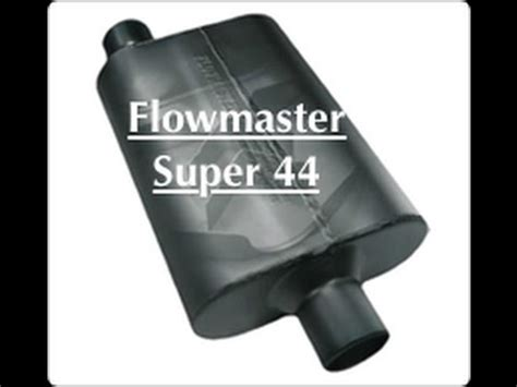 flowmaster super  muffler  months  youtube