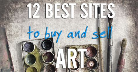 12 Best Places To Buy And Sell Art Online