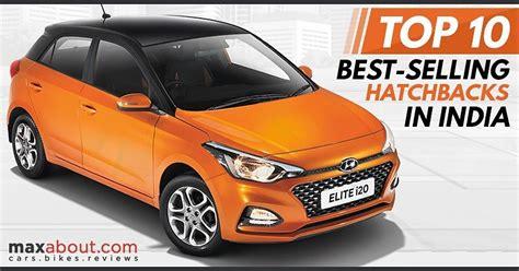 Top 10 Best-selling Hatchbacks In India (sales Report