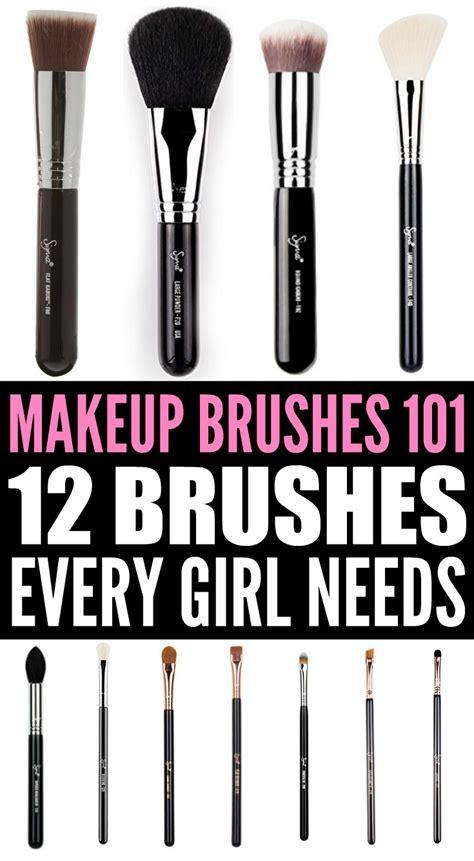 Makeup Brushes 101 12 Makeup Brushes Every Girl Needs