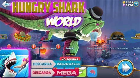 descargar apk datos de hungry shark world mod versi 243 n 2 6 0 android