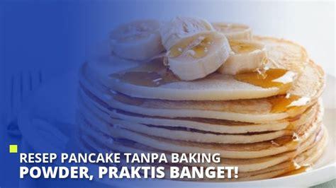 Campur tepung terigu, baking powder, dan garam ke dalam wadah berukuran besar. Resep Pancake Tanpa Baking Powder, Praktis Banget! - Super