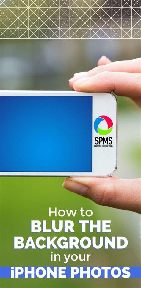 blur  background   iphone  iphone