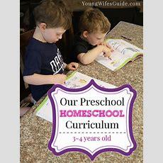 Our Preschool Homeschooling Plan (34 Years Old  Homeschool Curriculum, Homeschool And Curriculum