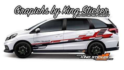 Cutting Sticker Mobil by Cutting Sticker Honda Mobilio King Sticker Bali