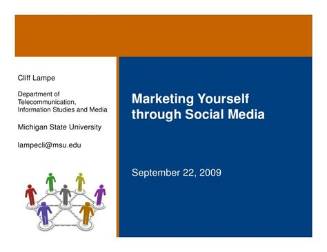 Marketing Through by Marketing Yourself Through Social Media Dr Le