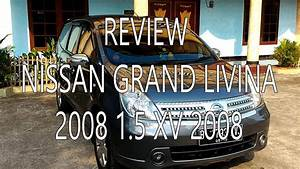 Nissan Grand Livina 2008 1 5 Xv M  T