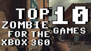 Top 10 Zombie Games For Xbox 360 2013 YouTube