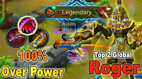 100 % Over Power Demage !! Top 2 Global Roger Gameplay