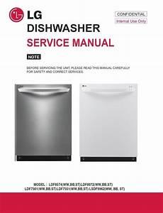 Lg Ldf8072 Ldf8574 Ldf7561 Ldf7551 Dishwasher Service