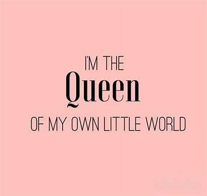 Quotes Queen Queens Power Princess Boss Own