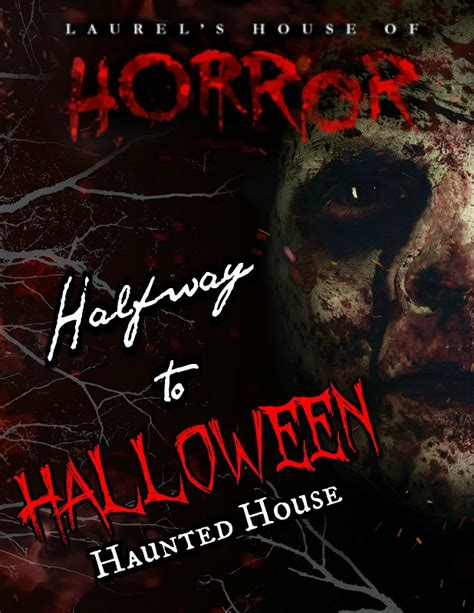 Halfway Hunted quot halfway to quot 2017 laurel s house of horror and