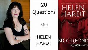 20 Question With    Helen Hardt