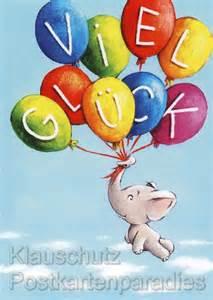 viel glück sprüche viel glück kinder postkarte