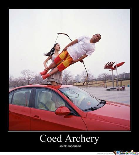 Bow Meme - coed archery by jesterizer meme center