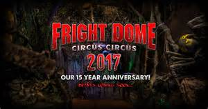 Scariest Halloween Attractions 2017 by Vegas Scariest Haunted House Attraction Fright Dome