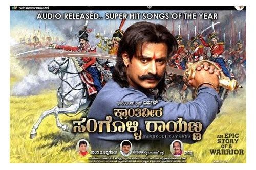 sangolli rayanna full movie hd download
