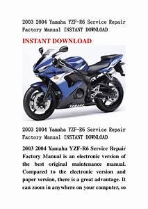 2003 2004 Yamaha Yzf R6 Service Repair Factory Manual Instant Download