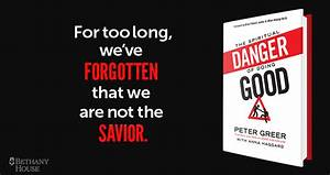 the spiritual danger of doing good by peter greer red With red letter christian book