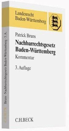 nachbarrechtsgesetz baden württemberg nachbarrechtsgesetz baden w 252 rttemberg bruns fachbuch buecher de