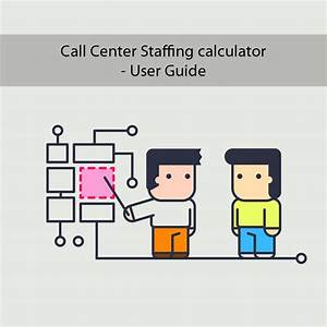 Call Center Fte Calculator User Guide