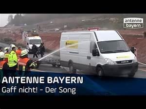 Antenne Bayern Zahlt Rechnung Nicht : gaff nicht der song antenne bayern youtube ~ Themetempest.com Abrechnung