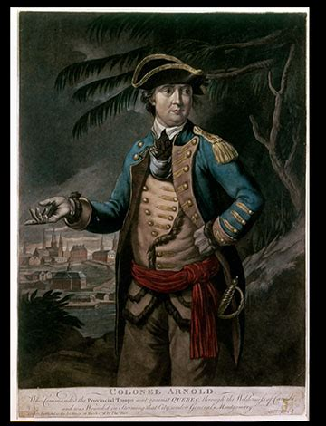 Benedict Arnold: A Traitor, but Once a Patriot   National ...