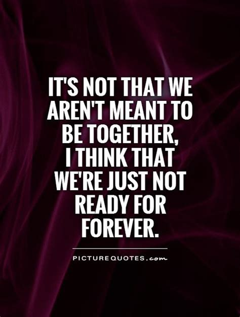 Was Not Meant To Be Quotes