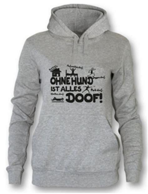 ohne hund ist alles doof damen hoodie spruechetantede