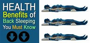 what are the health benefits of back sleeping position 2018 With benefits of sleeping on back