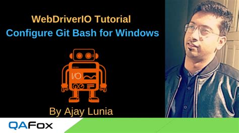 On the configuring extra options window, leave. WebDriverIO - Install Git Bash for Windows and Configure ...