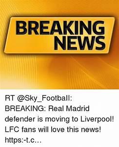 BREAKING NEWS RT BREAKING Real Madrid Defender Is Moving ...