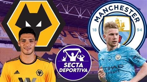 Manchester City vs Wolves Premier League Free live stream ...