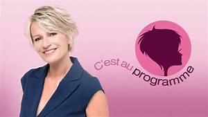 Emission C Est Au Programme : c 39 est au programme tous les pisodes en streaming ~ Medecine-chirurgie-esthetiques.com Avis de Voitures