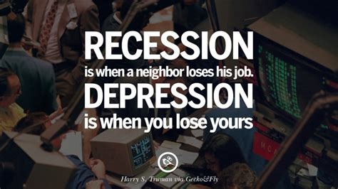 great quotes   global economic current recession