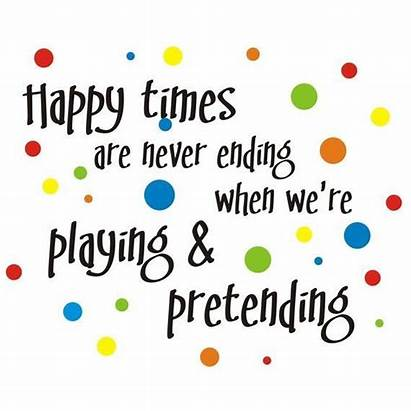 Quotes Playroom Disney Play Happy Children Put