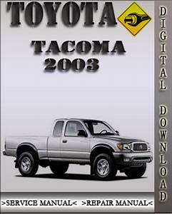 Pay For 2003 Toyota Tacoma Factory Service Repair Manual