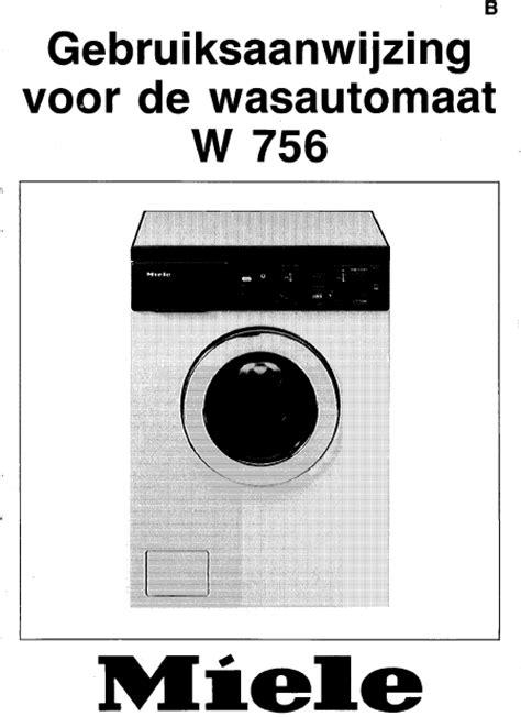 miele w 756 mode d emploi notice d utilisation manuel utilisateur t 233 l 233 charger pdf lave