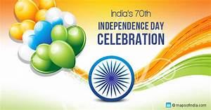 70th Independence Day Celebration of India - 15th Aug 2016 ...