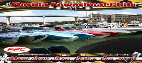 Florida Powerboat Club Miami Boat Show by Florida Powerboat Club Miami Boat Show Run Recap