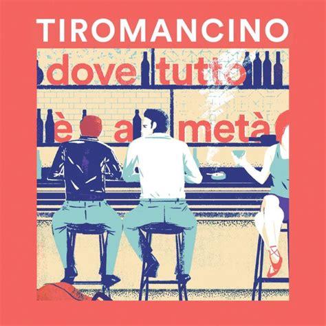 Testo Due Destini by Tiromancino Dove Tutto 232 A Met 224 Testo E